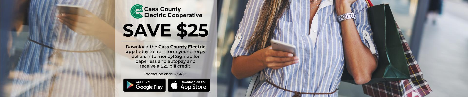 Download new Cass County Electric app to transform your energy dollars into money!